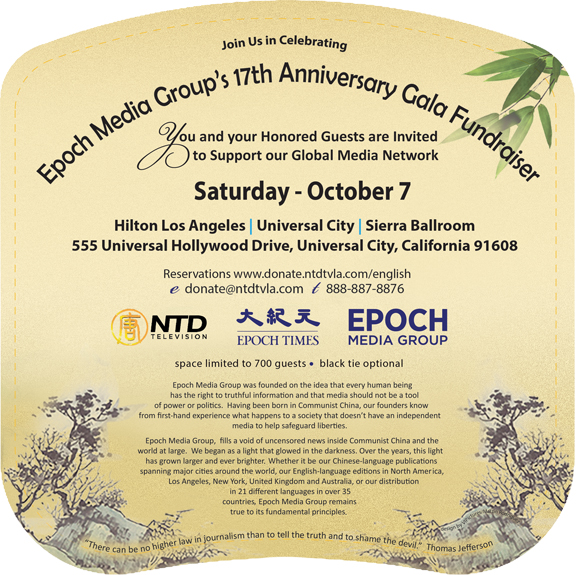 Epoch Times & NTD TV Hosts 17th Anniversary Gala Fundraiser, Sat. October 7 Universal Hilton
