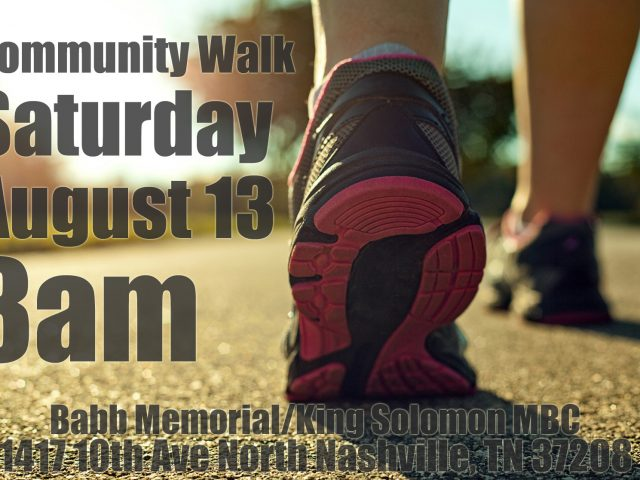 King Solomon Baptist Church is Sponsoring a Community Walk for Unity and Peace